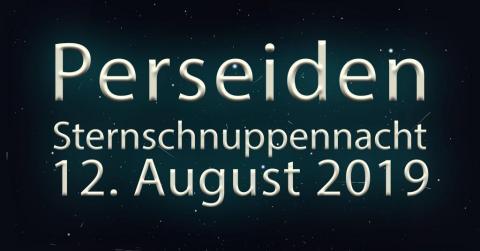 Sternschnuppennacht 2019 Sternenwarte Und Astronomiemuseum